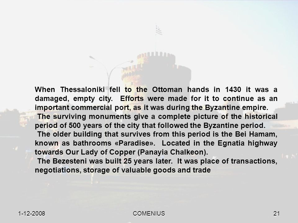 1-12-2008COMENIUS20 Ottoman Occupation (1430-1912)