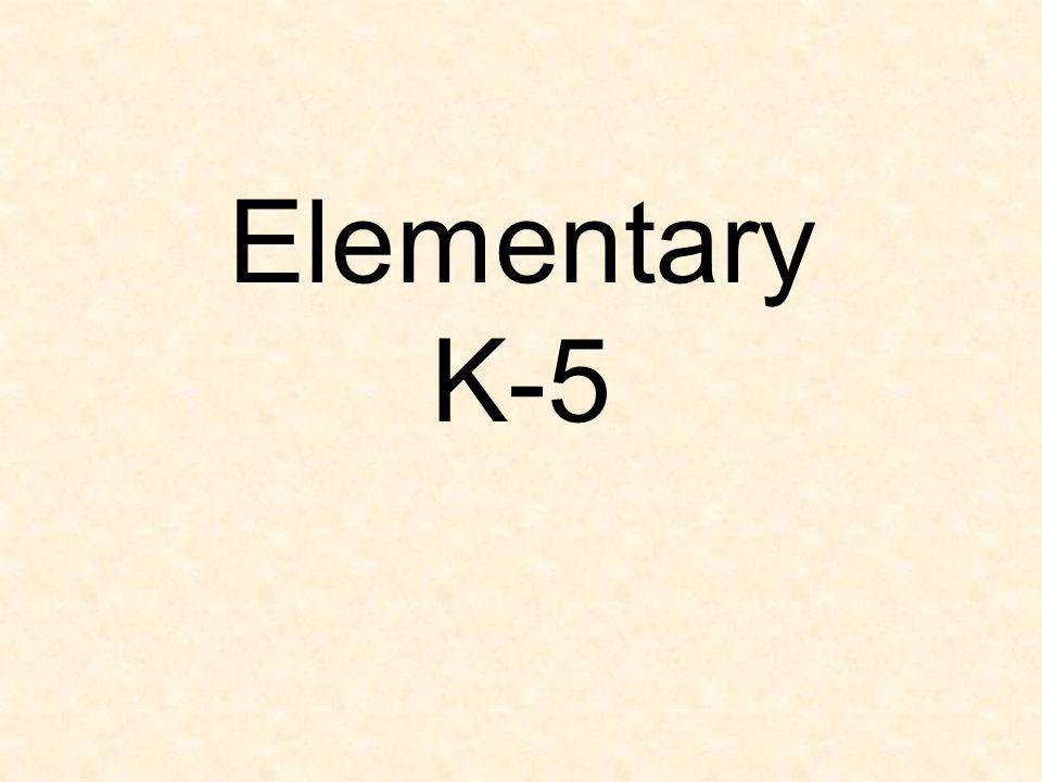 Elementary K-5