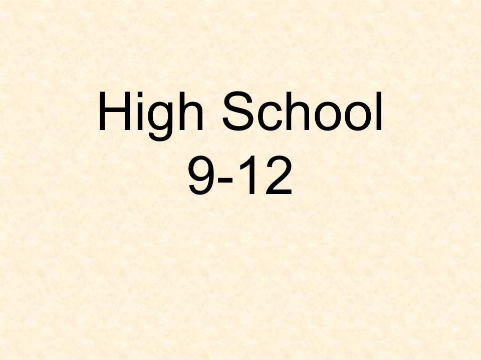 High School 9-12