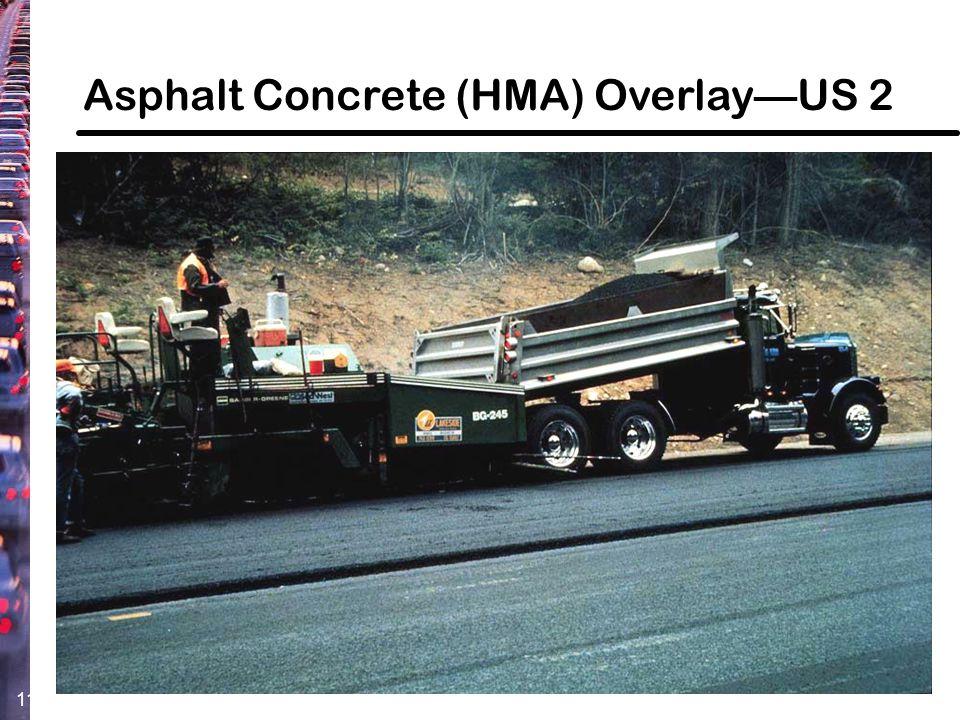 11 Asphalt Concrete (HMA) Overlay—US 2