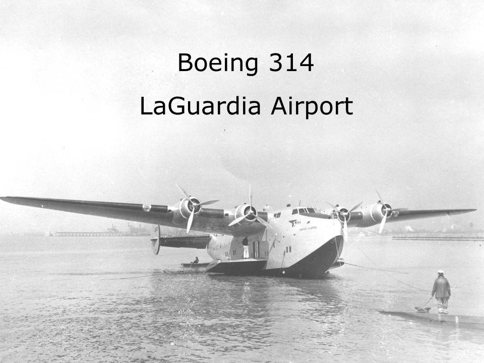 44 Boeing 314 LaGuardia Airport