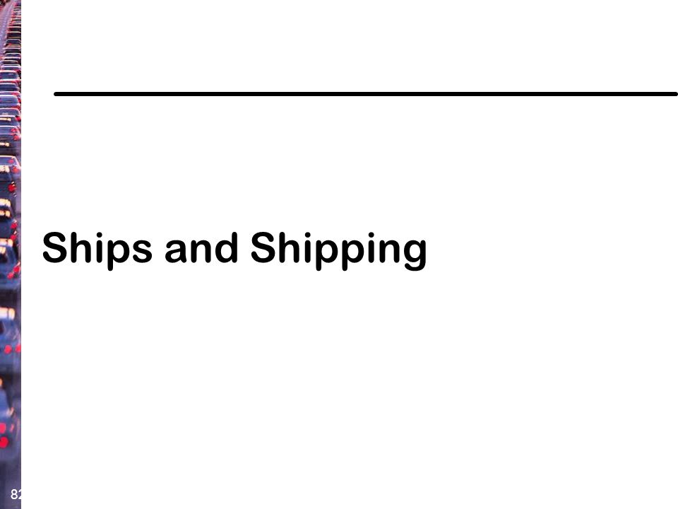 82 Ships and Shipping