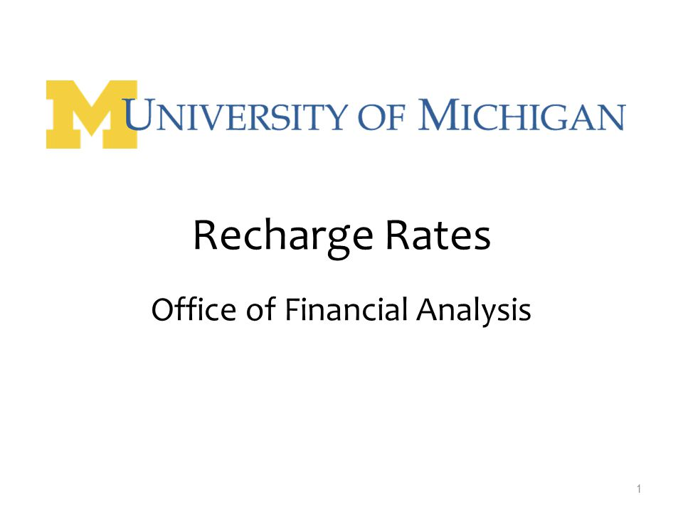 1 Recharge Rates Office of Financial Analysis