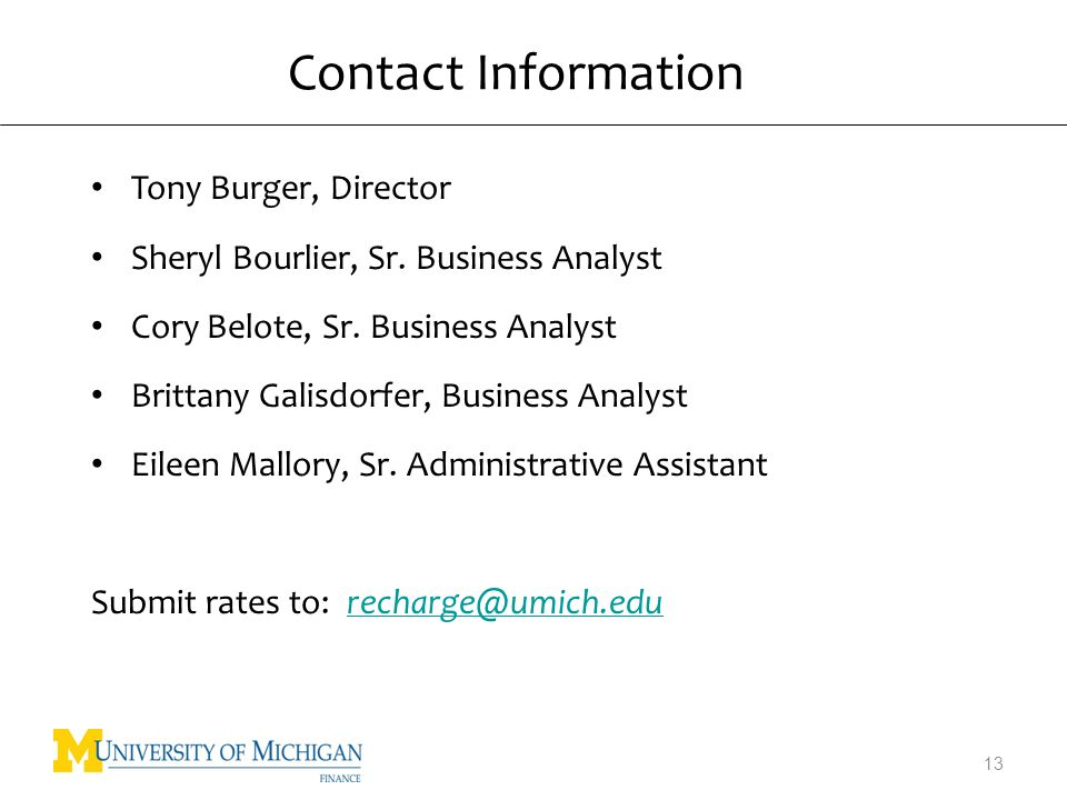 Contact Information Tony Burger, Director Sheryl Bourlier, Sr.