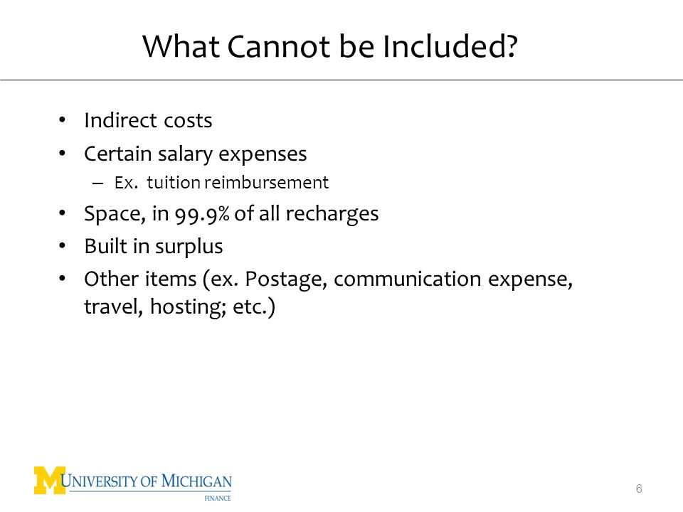 What Cannot be Included. Indirect costs Certain salary expenses – Ex.