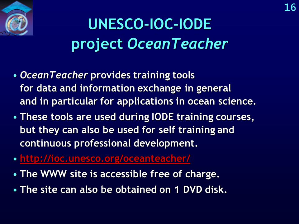 15 OceanTeacher situated in UNESCO-IOC-IODE UNESCO UNESCO-IOC UNESCO-IOC-IODE UNESCO-IOC-IODE capacity building UNESCO-IOC-IODE OceanTeacher