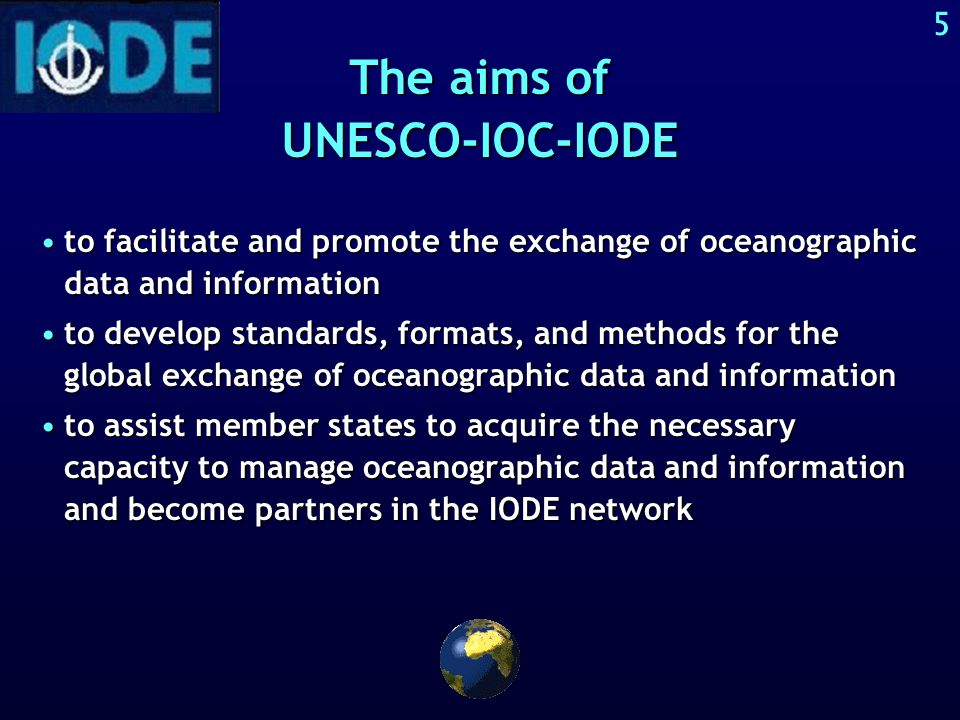4 UNESCO > IOC > IODE UNESCO with headquarters in Paris, the United Nations organization for education, science and culture > UNESCO-IOC The International Oceanographic Commission > UNESCO-IOC-IODE = The International Oceanographic Data and Information Exchange established by the IOC in 1960.
