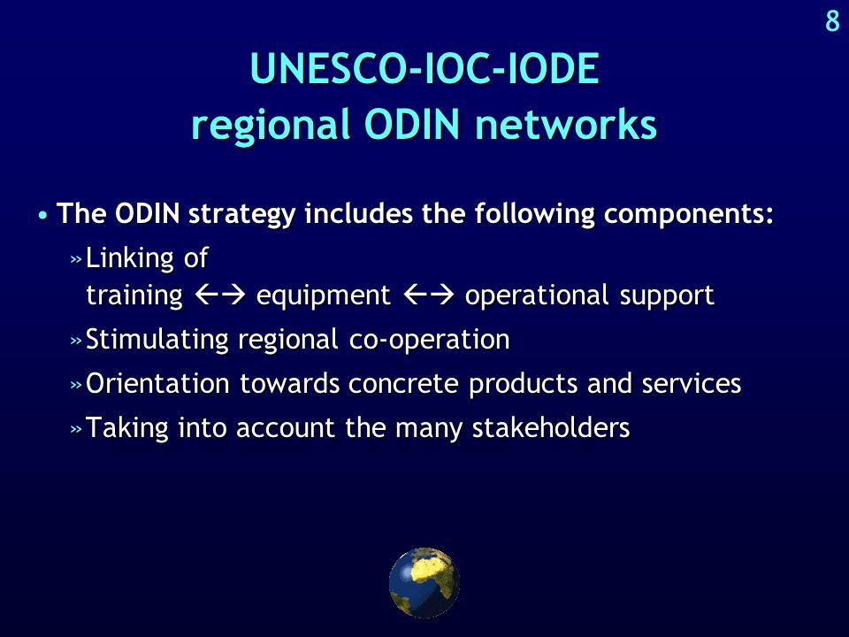 7 UNESCO-IOC-IODE activities aimed at capacity building National & regional workshops and training coursesNational & regional workshops and training c