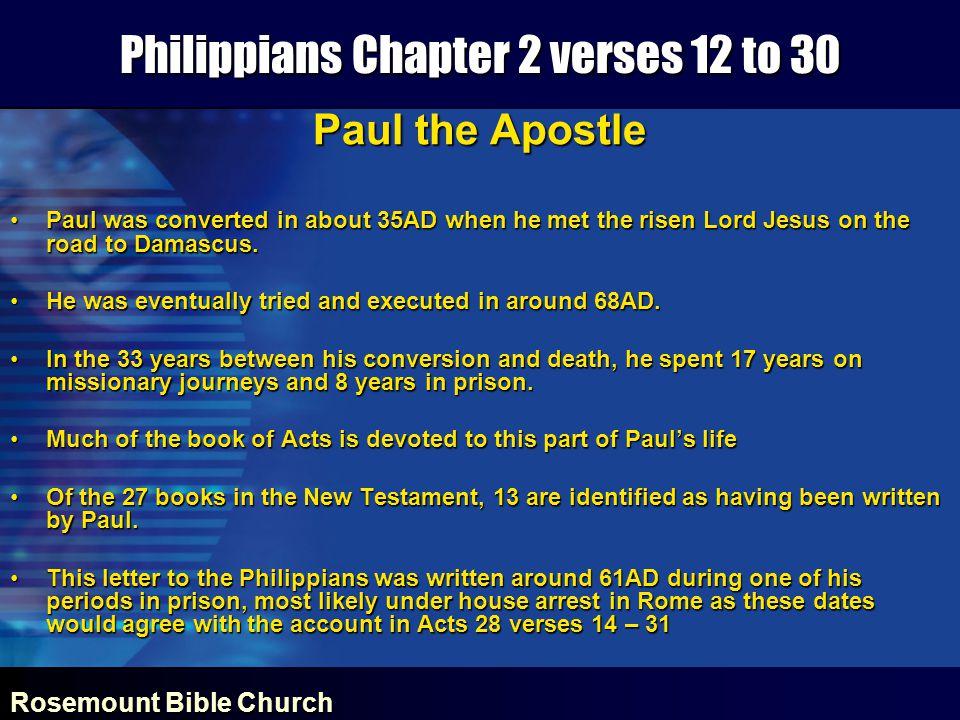 Rosemount Bible Church Philippians Chapter 2 verses 12 to 30 Philippi