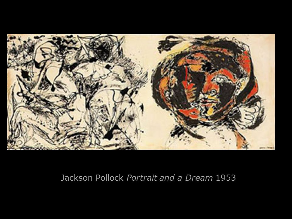 Jackson Pollock Portrait and a Dream 1953