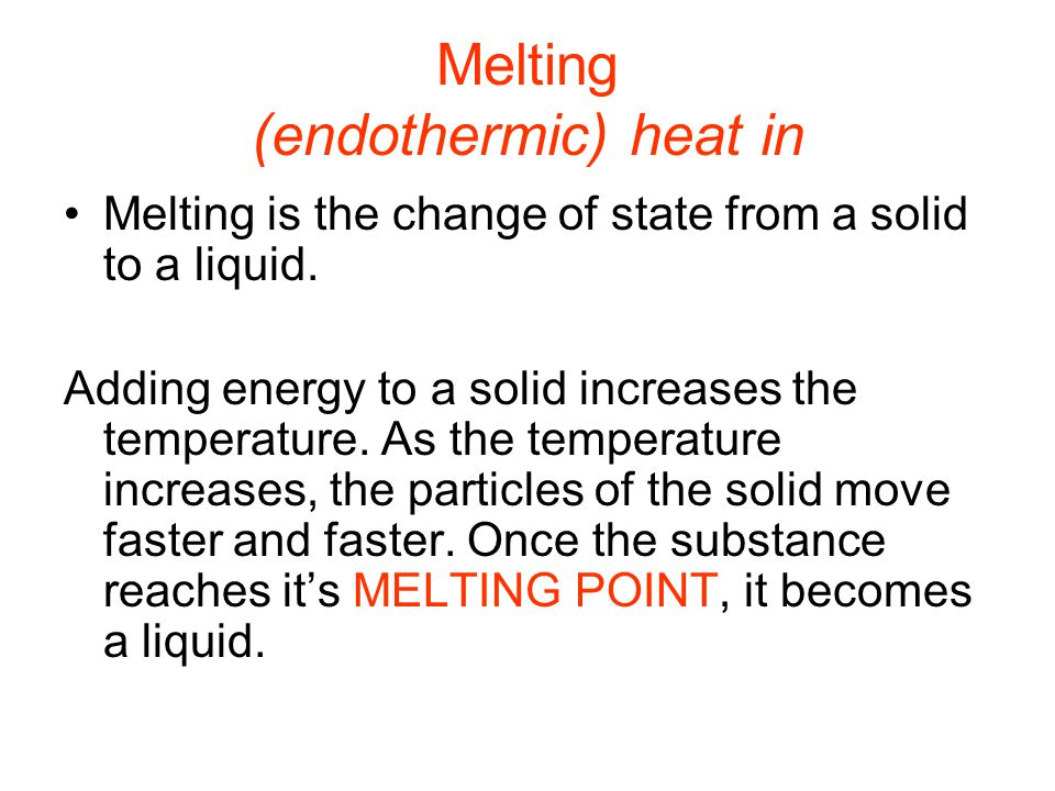 Boiling (endothermic) heat in Boiling is the change of a liquid to a vapor or gas.