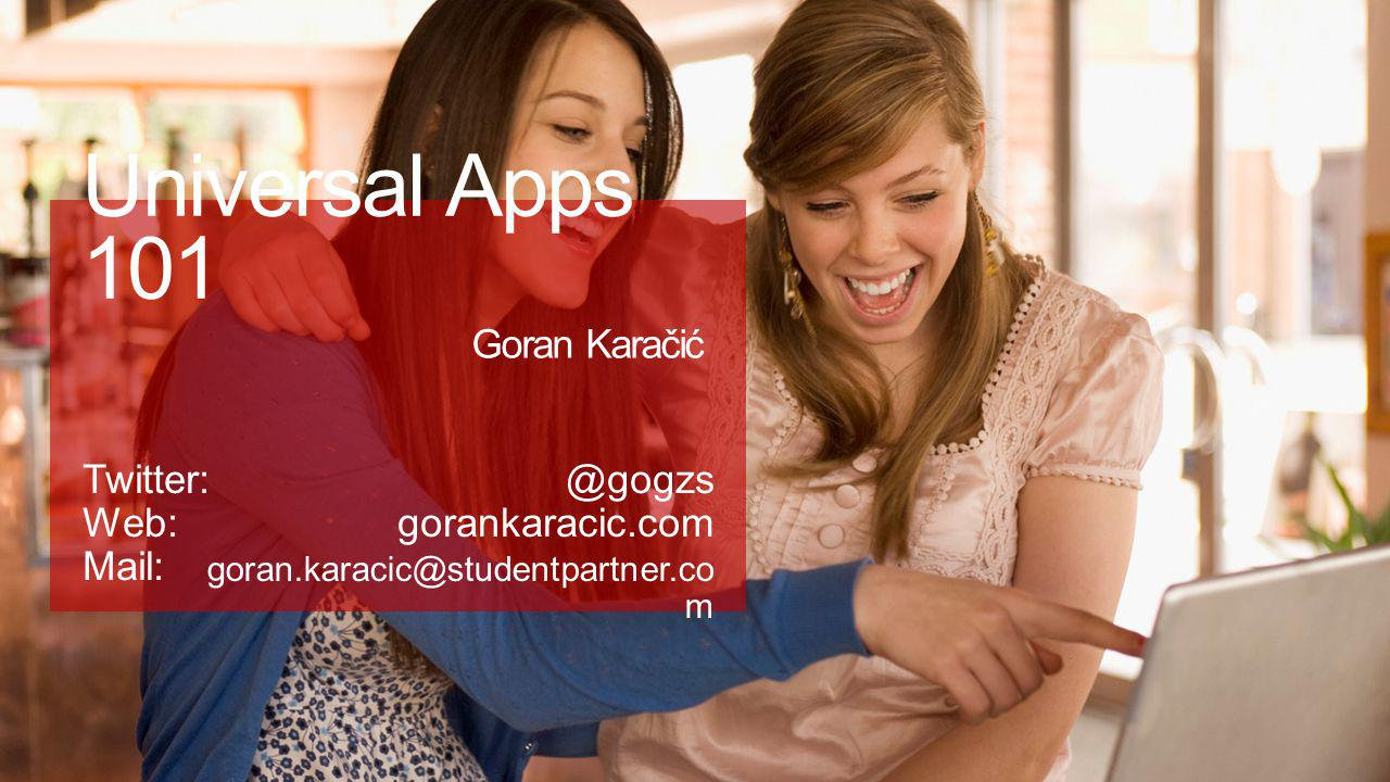 Universal Apps 101 Goran Karačić
