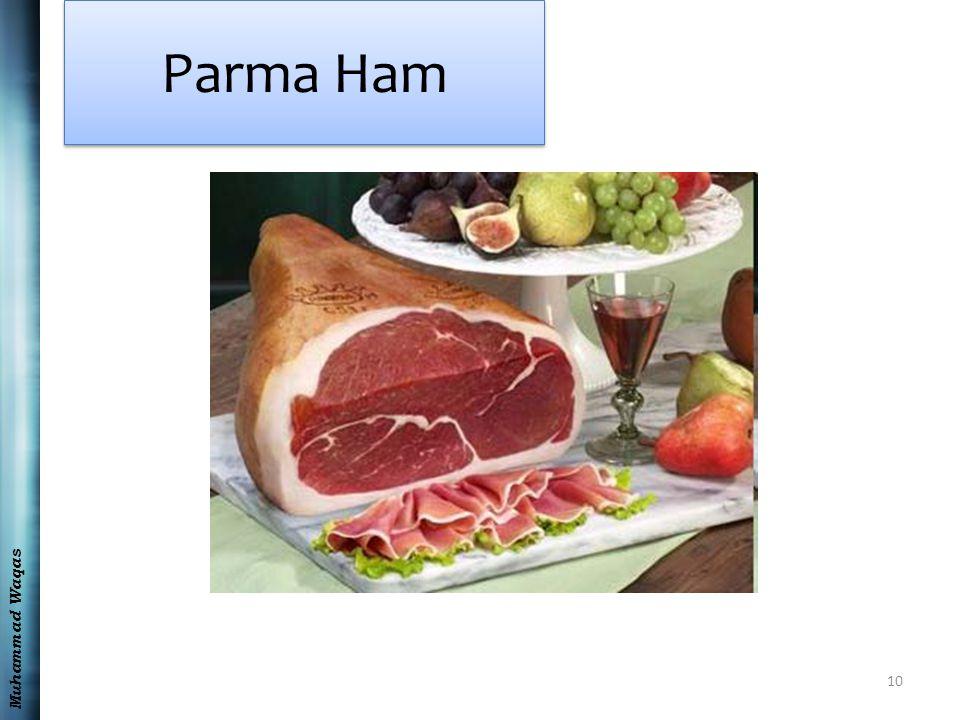 Muhammad Waqas Parma Ham 10