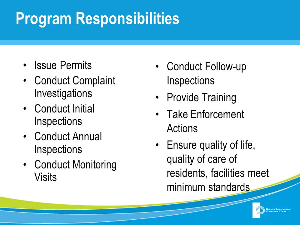 Program Responsibilities Issue Permits Conduct Complaint Investigations Conduct Initial Inspections Conduct Annual Inspections Conduct Monitoring Visi