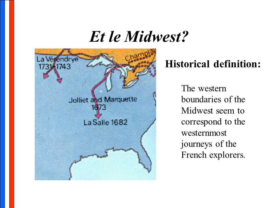 Et le Midwest.