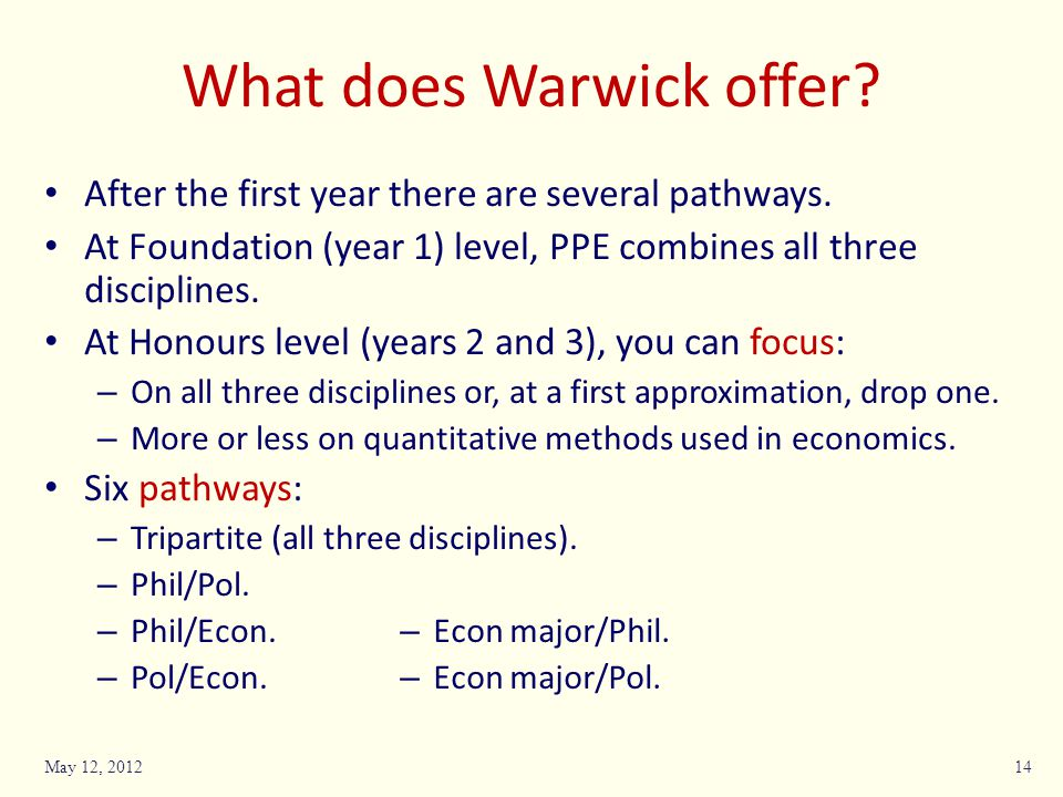What does Warwick offer. After the first year there are several pathways.