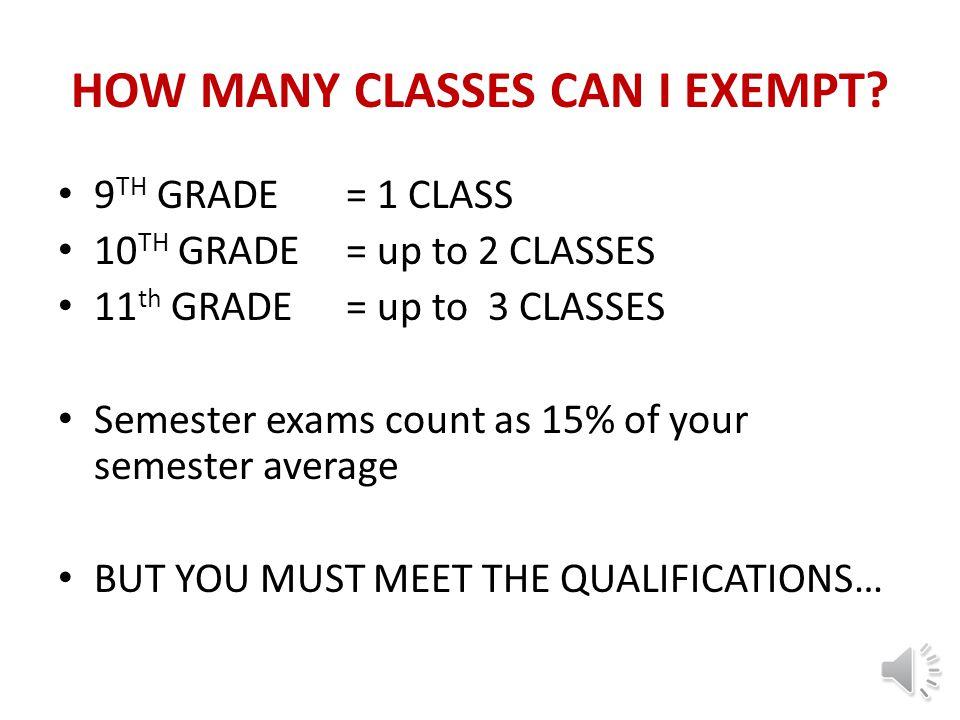 SEMESTER EXAMS & EXEMPTIONS TOMPKINS HIGH SCHOOL 2014-2015