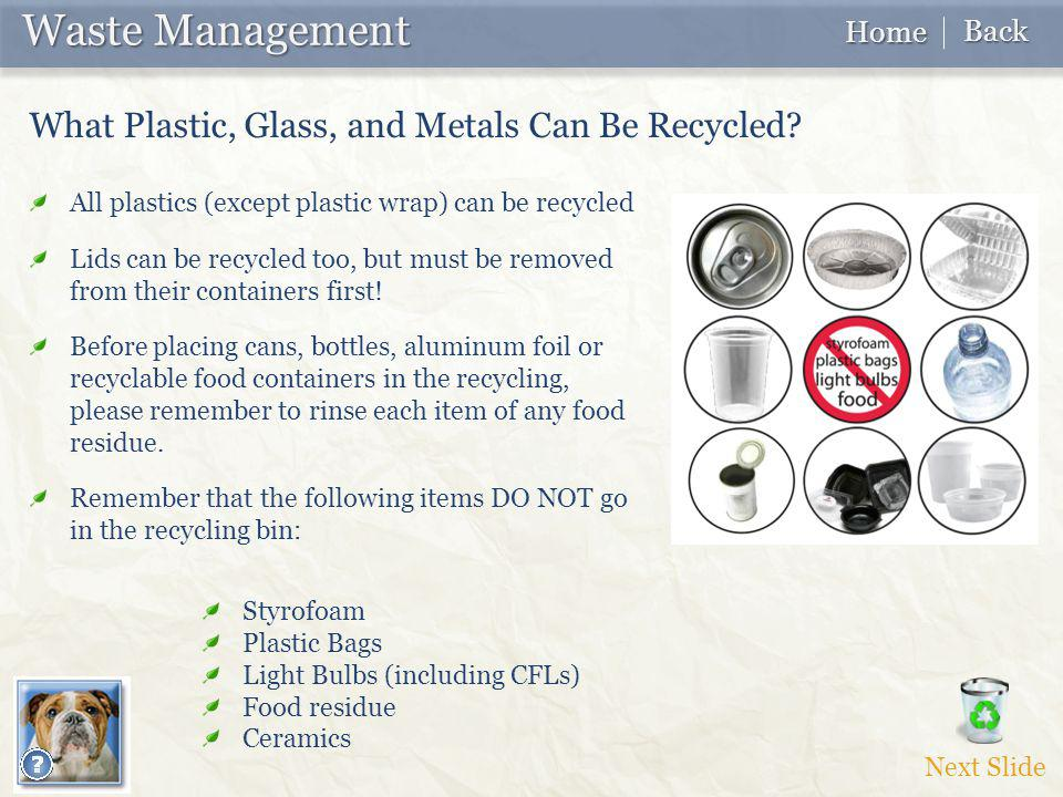 Waste Management Waste Management What Plastic, Glass, and Metals Can Be Recycled.