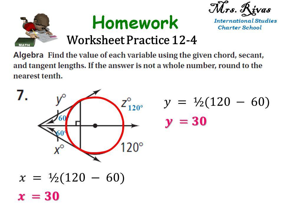 Worksheet Practice 12-4 60º 120º 60º Mrs. Rivas International Studies Charter School