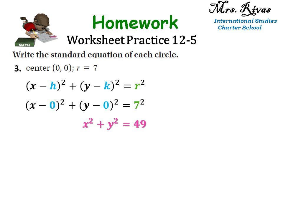 Worksheet Practice 12-5 3. Mrs. Rivas International Studies Charter School