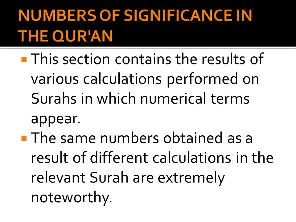  This section contains the results of various calculations performed on Surahs in which numerical terms appear.
