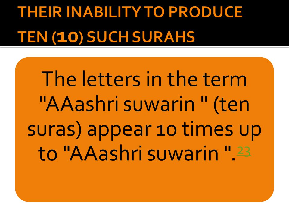 The letters in the term AAashri suwarin (ten suras) appear 10 times up to AAashri suwarin .