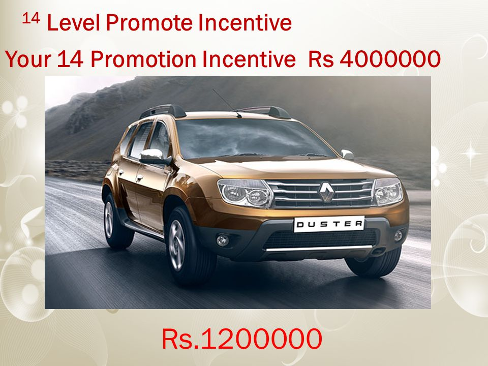 14 Level Promote Incentive Your 14 Promotion Incentive Rs 4000000 Rs.1200000