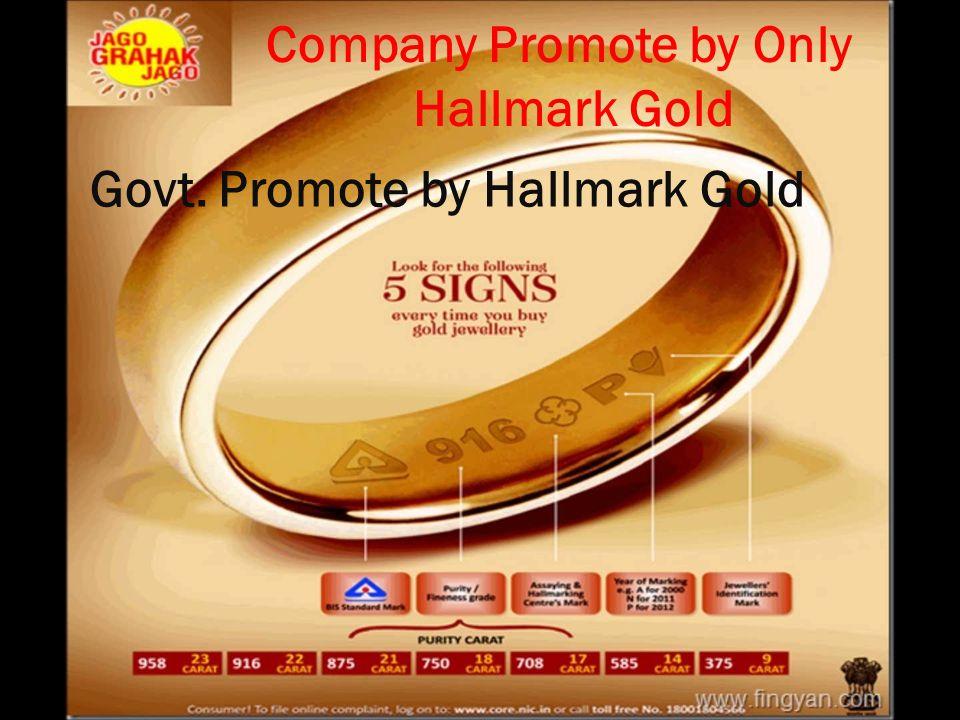 Company Promote by Only Hallmark Gold Govt. Promote by Hallmark Gold
