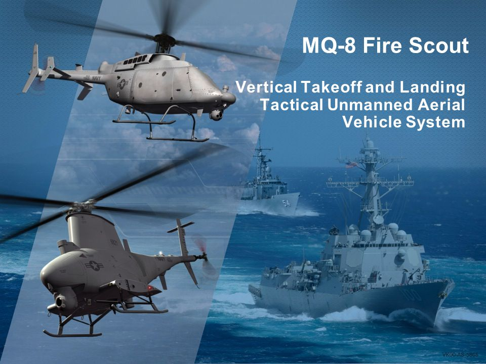 Vertical Takeoff and Landing Tactical Unmanned Aerial Vehicle System MQ-8 Fire Scout