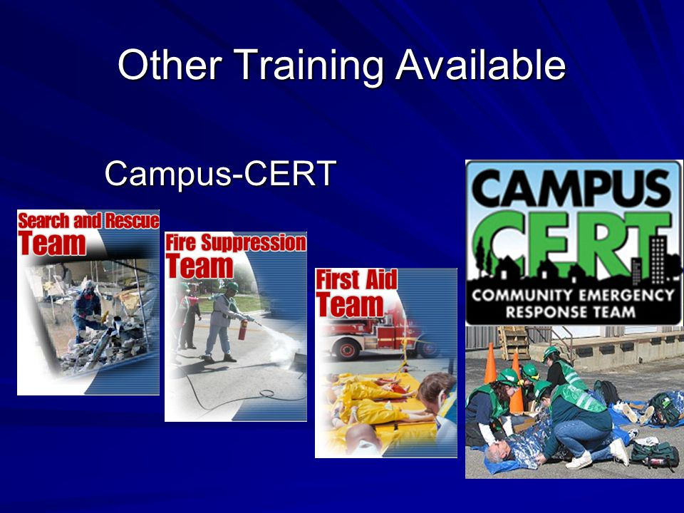 Other Training Available Campus-CERT