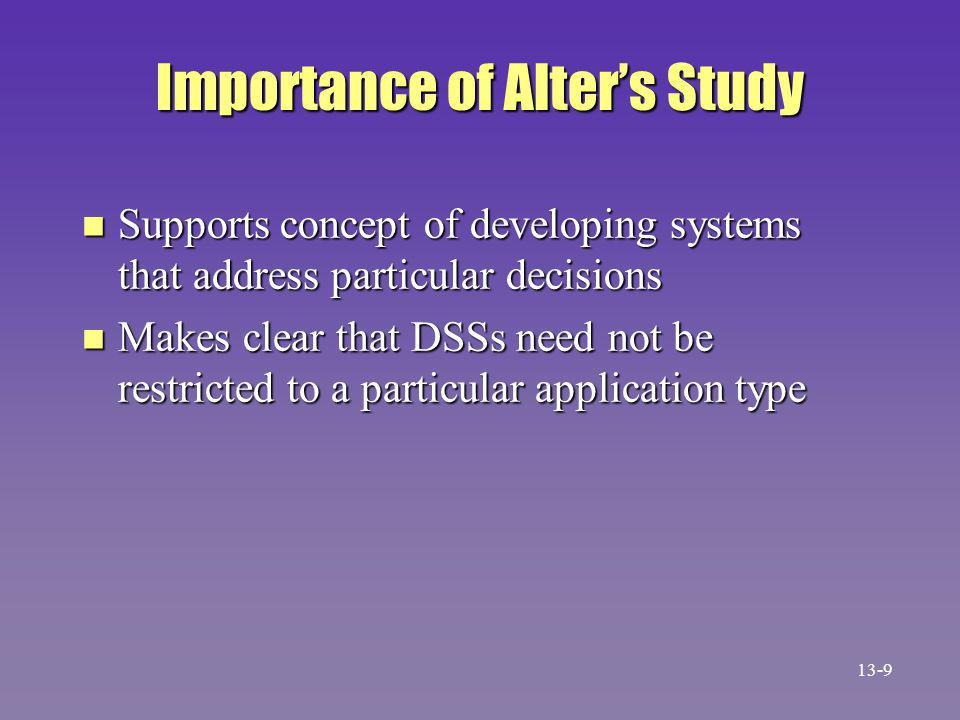 Expert System Disadvantages n Can't handle inconsistent knowledge n Can't apply judgment or intuition 13-40