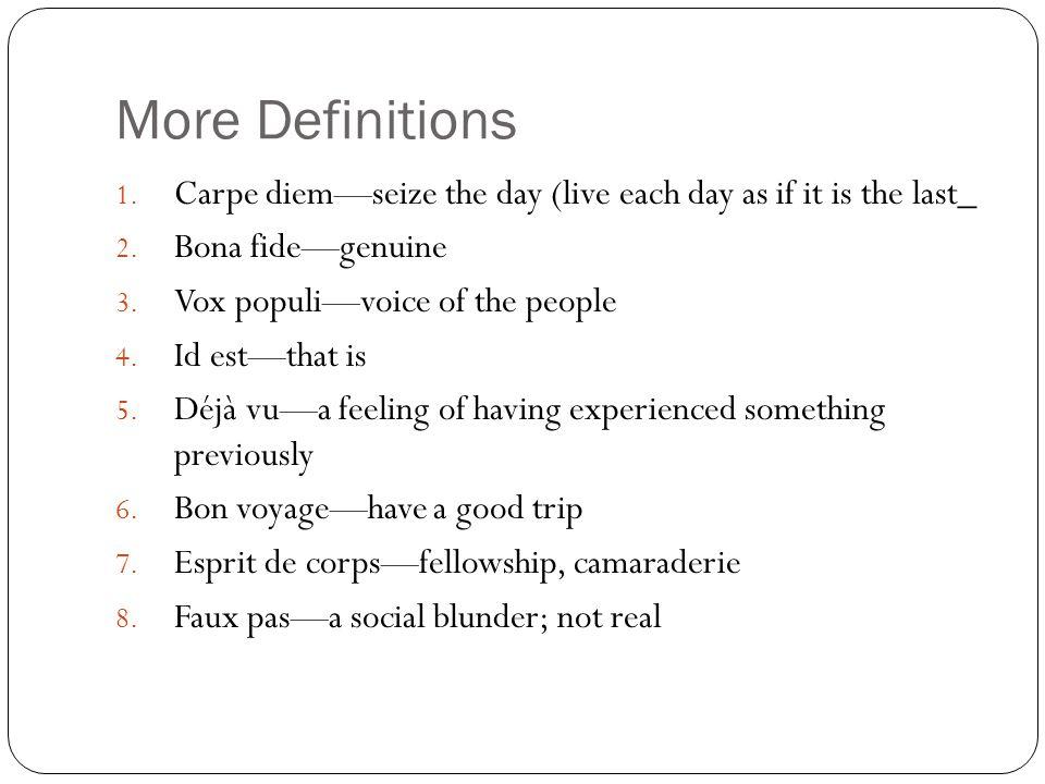 More Definitions 1.Femme Fatale—dangerous woman 2.