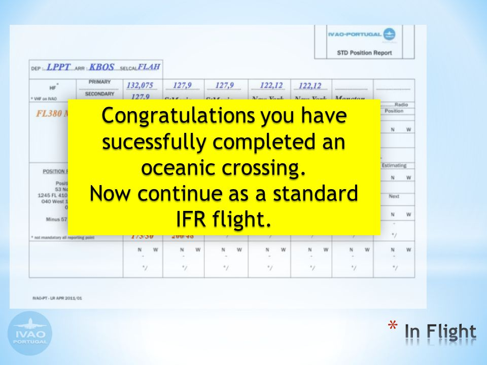 -56 175 30 200 48 -62 Congratulations you have sucessfully completed an oceanic crossing.