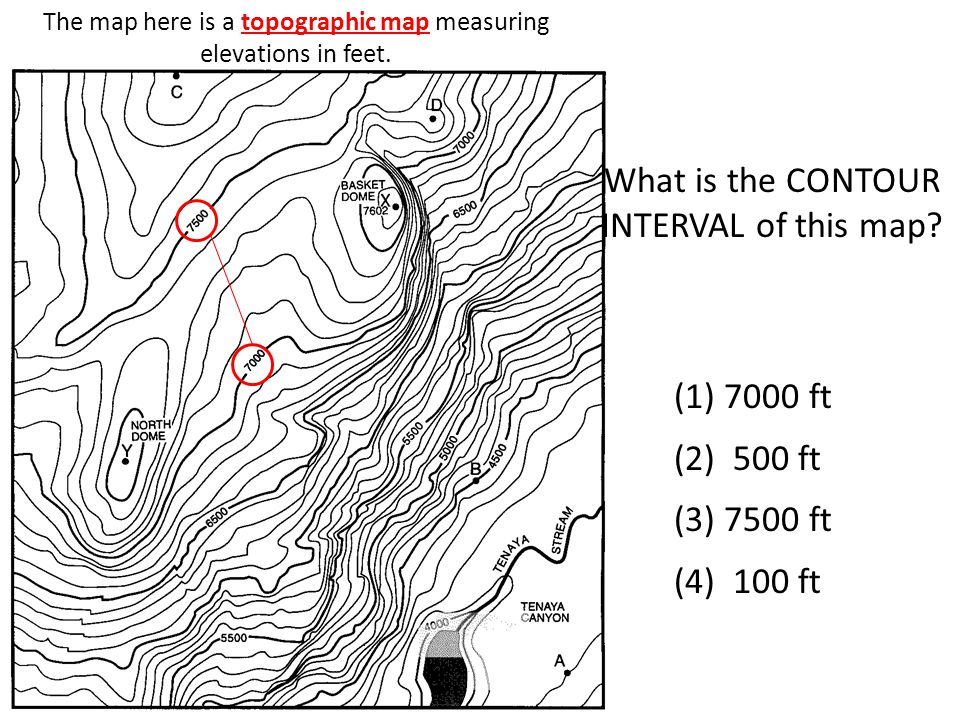 The map here is a topographic map measuring elevations in feet. What is the CONTOUR INTERVAL of this map? (1) 7000 ft (2) 500 ft (3) 7500 ft (4) 100 f