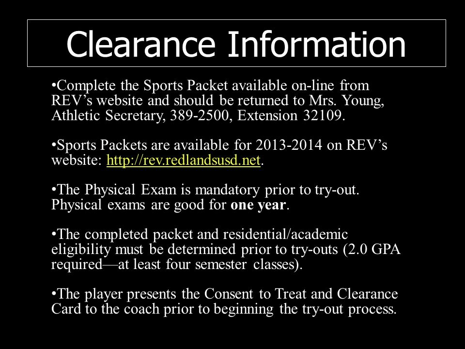Complete the Sports Packet available on-line from REV's website and should be returned to Mrs.