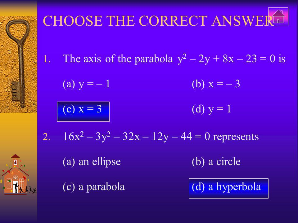 Choose the correct answer 3.