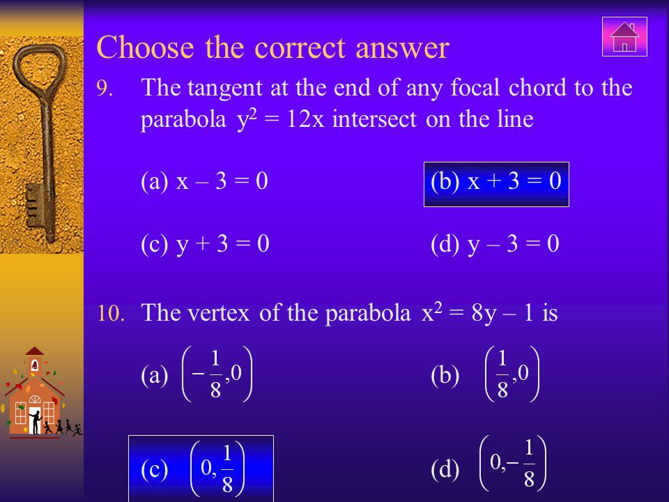 Choose the correct answer 11.