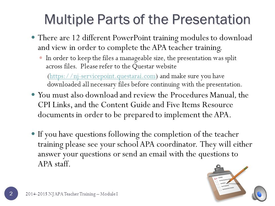 New Jersey Alternate Proficiency Assessment Teacher Training 2014 – 2015 Please download the teacher training materials and APA Procedures Manual before beginning this presentation.