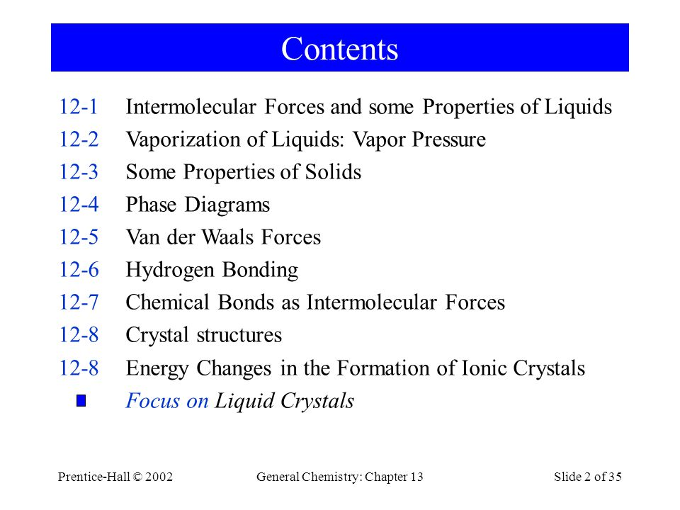 Prentice-Hall © 2002General Chemistry: Chapter 13Slide 13 of 35 12-4 Phase Diagrams Iodine