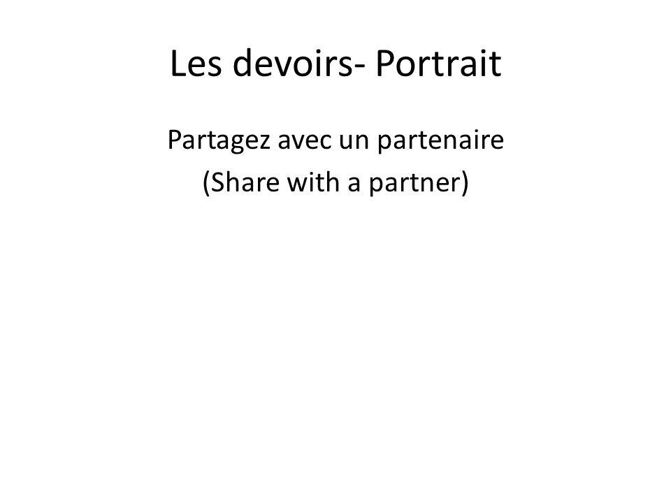 Les devoirs- Portrait Partagez avec un partenaire (Share with a partner)