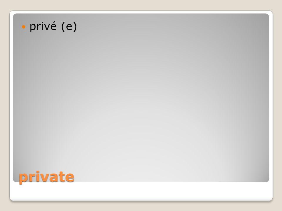 private privé (e)