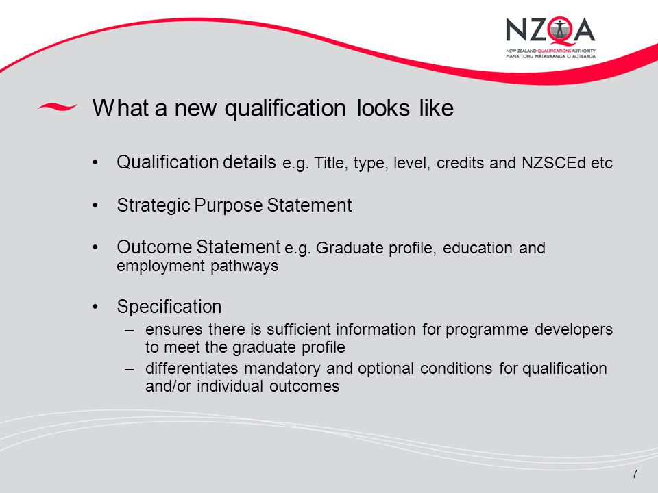 7 What a new qualification looks like Qualification details e.g.