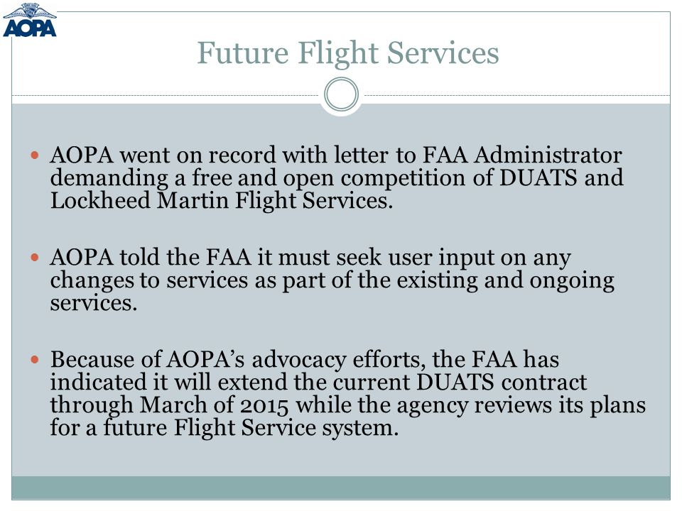 Future Flight Services AOPA went on record with letter to FAA Administrator demanding a free and open competition of DUATS and Lockheed Martin Flight Services.