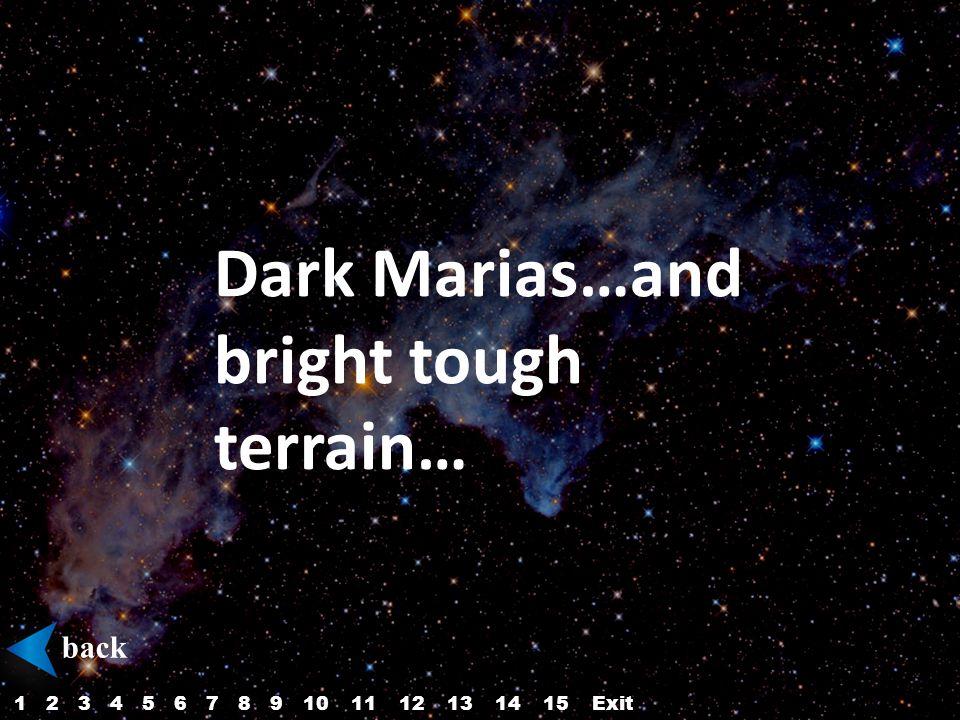 Dark Marias…and bright tough terrain… back 12345687910Exit1112131514