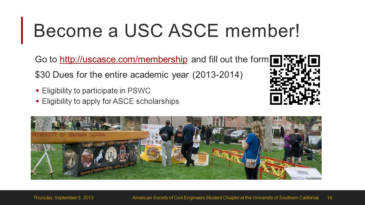Become a USC ASCE member.