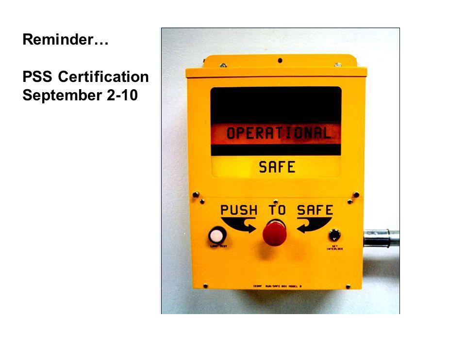 Reminder… PSS Certification September 2-10