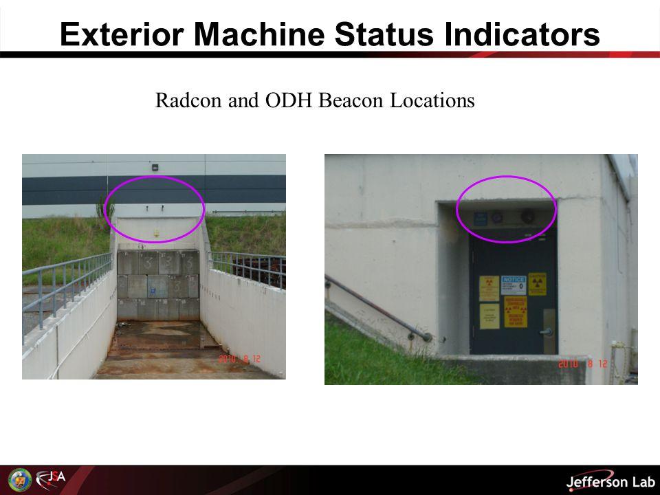 Exterior Machine Status Indicators Radcon and ODH Beacon Locations