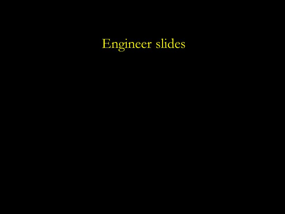 Engineer slides