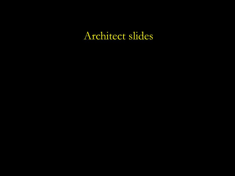 Architect slides