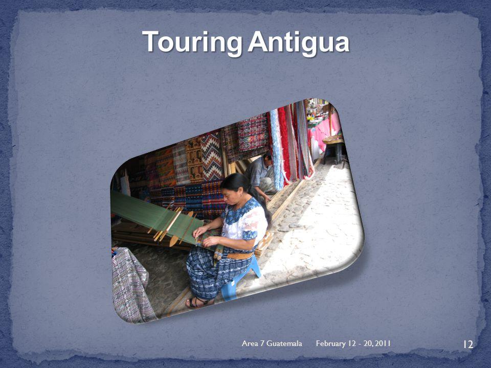 February 12 - 20, 2011Area 7 Guatemala 12